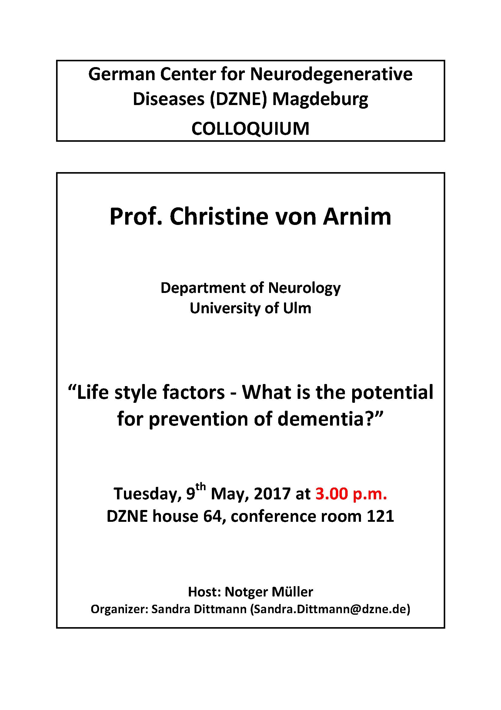 20170509 Prof. Christine von Arnim DZNE Colloquium new time